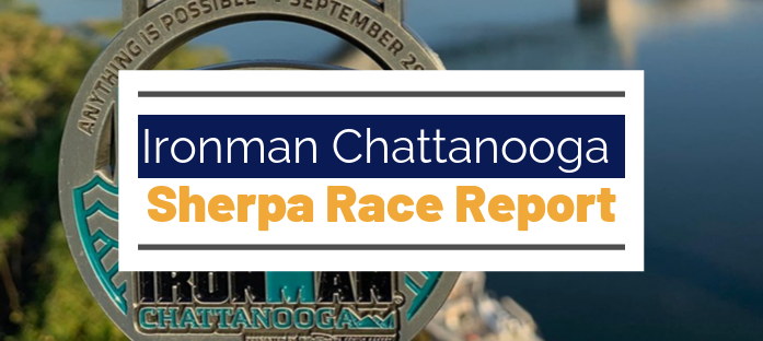 Ironman Chattanooga Sherpa Race Report