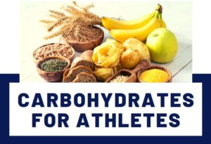 Carbohydrates for Athletes